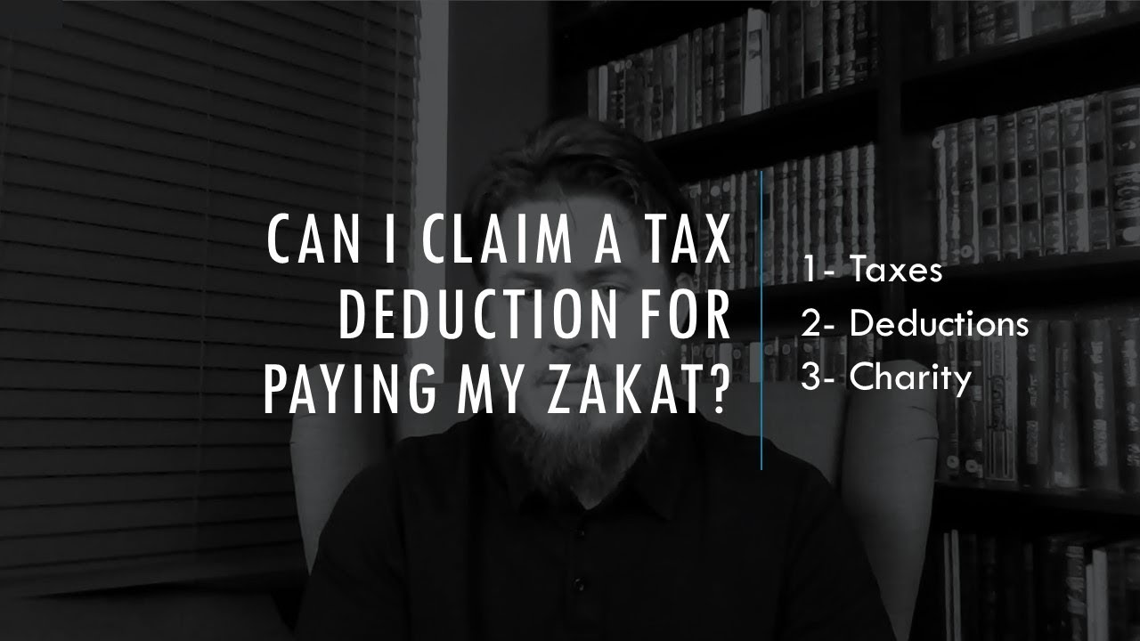 Video: Can I claim a tax deduction for paying my zakat?